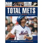 Total Mets: The definitive encyclopedia of the team's first half century